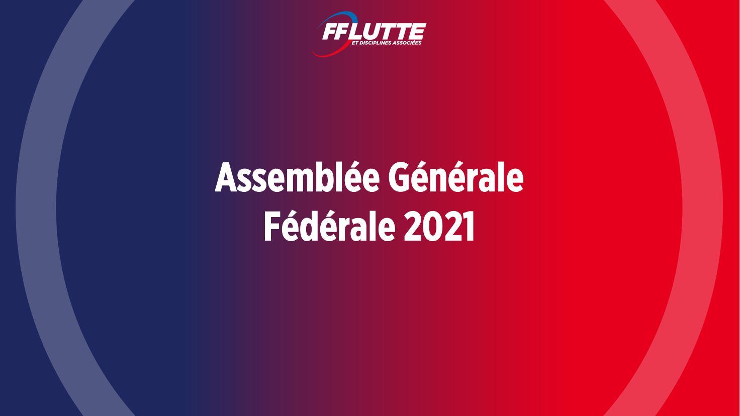 Assemblée Générale Fédérale 2021