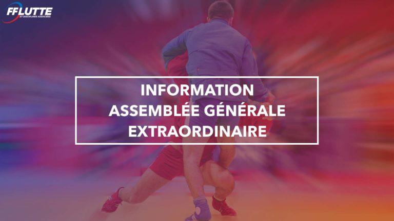 Information Assemblée Générale Extraordinaire